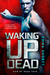 Waking Up Dead by Emma Shortt