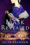 The Mask Revealed by Julia Brannan