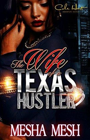 The Wife Of A Texas Hustler