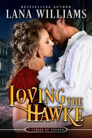 Loving the Hawke (The Seven Curses of London #1)