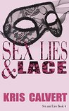 Sex, Lies & Lace: Sex and Lies Book 4