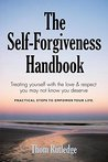 The Self-Forgiveness Handbook