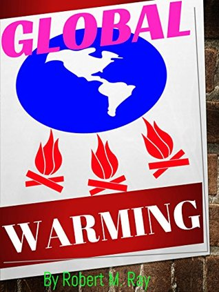 GLOBAL WARMING: Global Warming Guide And Climate Change