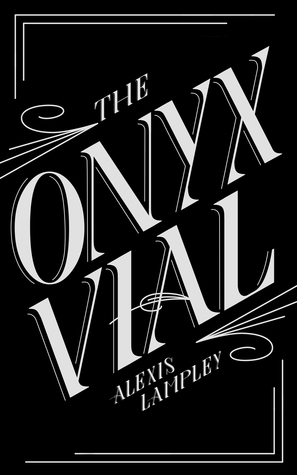 The Onyx Vial