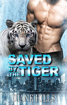 Saved by the Tiger (The Tiger's Protection #1)