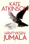 Hävityksen jumala by Kate Atkinson