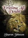 Erasing All Doubt: Alpha's Rule The Beginning