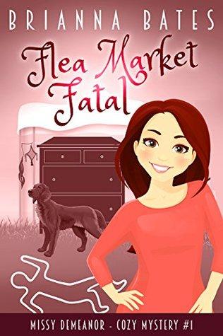 Flea Market Fatal (Missy DeMeanor #1)
