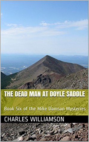 The Dead Man at Doyle Saddle (Mike Damson Mystery, #6)