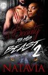 A Beauty to His Beast 2 by Natavia