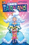 I Hate Fairyland #4 by Skottie Young