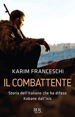 Il combattente by Karim Franceschi