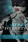 Carnal Recovery (Curvy Assignments #3)