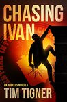 Chasing Ivan by Tim Tigner
