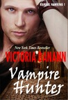 Vampire Hunter (Knights of Black Swan, #8)