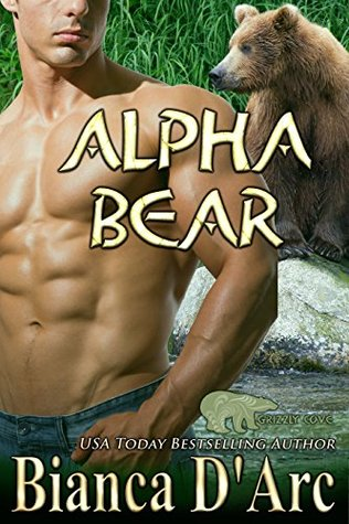 Alpha Bear (Lords of the Were Universe, #25; Tales of the Were: Grizzly Cove, #4)