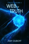 Web of Truth (Cadicle, #4)