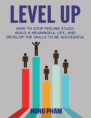 Level Up by Hung Pham