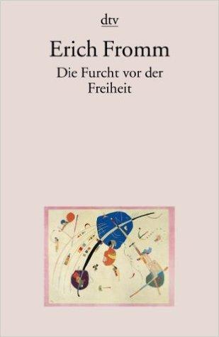 Ebook Die Furcht vor der Freiheit by Erich Fromm read!
