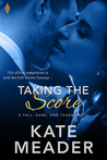 Taking the Score by Kate Meader
