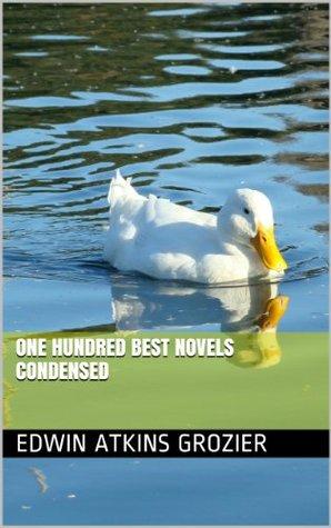 One Hundred Best Novels Condensed (Volume Book 2)