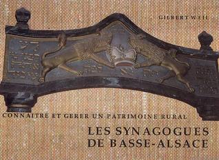 Les synagogues de Basse-Alsace: Connaître et gérer un patrimoine rural