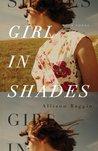 Girl in Shades: A Novel