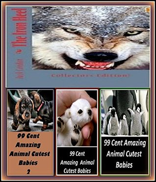 Classic: The Iron Hell Illustrated with Amazing Cloud Photography & 3 Bonus Books Amazing Animals Cutest Babies 1, 2, & 3