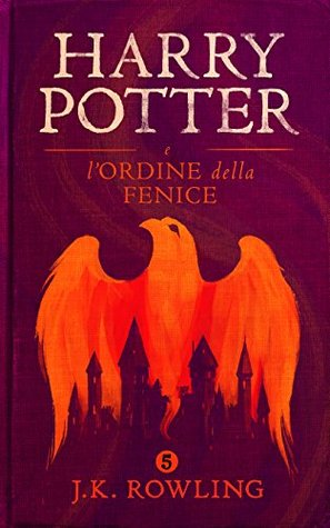 Harry Potter e l'Ordine della Fenice (Harry Potter #5)