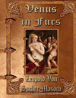 Venus in Furs: Unabridged Edition
