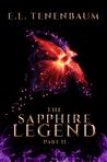 The Sapphire Legend (Part II)