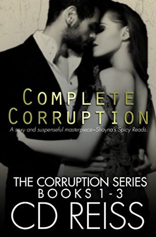 Ebook Complete Corruption by C.D. Reiss read!