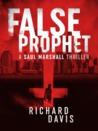 False Prophet by Richard     Davis