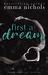 First a Dream (Dreams Come ...