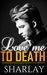 Love Me To Death by Sharlay