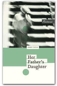 Her Father's Daughter by Marie Sizun