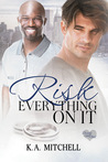 Risk Everything on It (Ready or Knot, #2)