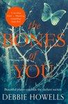 The Bones of You by Debbie Howells