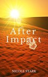After Impact by Nicole Stark