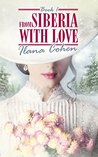 From Siberia With Love: A Women's Fiction Novel