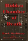 Hidden Chamber of Death (Moccasin Hollow Mystery #1)