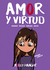 Amor y Virtud by Rolly Haacht