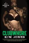 Clubwhore (Devil's Renegade MC, #1)