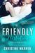 A Friendly Flirtation by Christine Warner