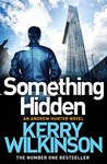 Something Hidden (Andrew Hunter, #2)