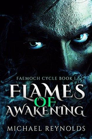 Flames of Awakening: Faemoch Cycle Book 1