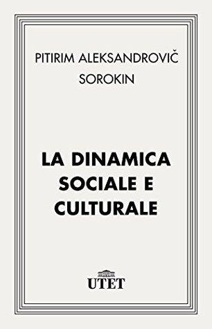 La dinamica sociale e culturale (Classici della religione)