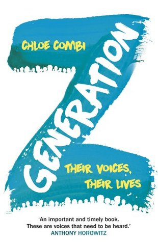 Generation Z: Their Voices, Their Lives