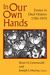 In Our Own Hands: Essays in...