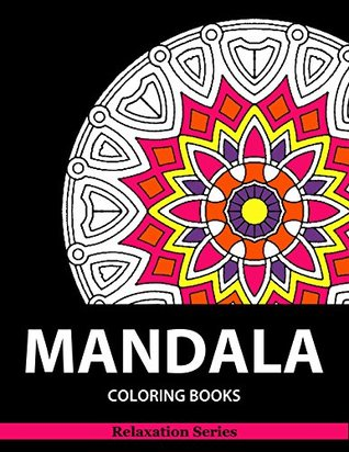 Mandala Coloring Book Relaxation Series Books For Adults